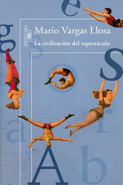 libro la-civilizacion-del-espectaculo ok