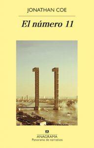 El número 11 es la novela más reciente de Jonathan Coe y fue editada por Anagrama