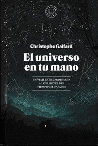 """Blackie Books trae a nuestro país el libro """"El universo en tu mano"""", de Christophe Galfard"""